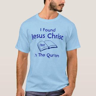I Found Jesus Christ T-Shirt