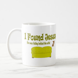 I Found Jesus Coffee Mug