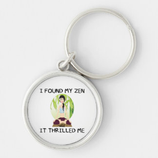 """I Found My Zen"" Basic Button Keychain"