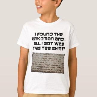 I found the Afikoman! Passover Matzah T-Shirt