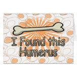 I Found This Humerus Bone, Funny Card