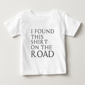 I Found This Shirt On Road