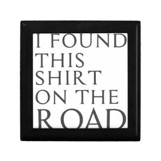I Found This Shirt On Road Keepsake Box