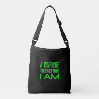 I Game Therefore I AM Crossbody Bag