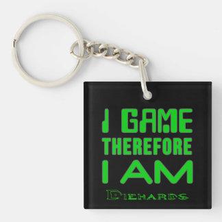 I Game Therefore I AM Diehards Keychain