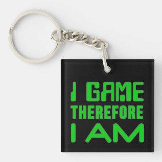 I Game Therefore I AM Keychain