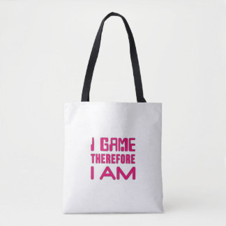 I Game Therefore I AM Tote Bag