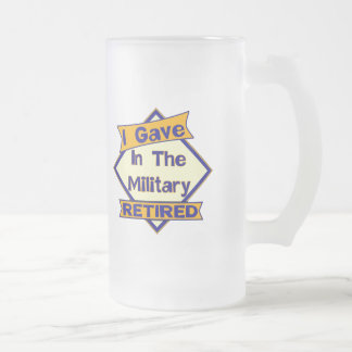 I Gave In The Military Frosted Glass Beer Mug