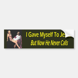 I Gave Myself To Jesus... Bumper Sticker