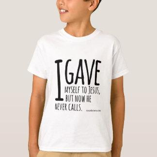I gave myself to Jesus... T-Shirt