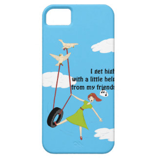 I Get High With a Little Help From My Friends iPhone 5 Case