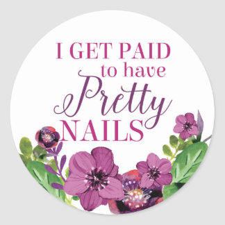 I Get Paid to Have Pretty Nails - Purple Floral Classic Round Sticker