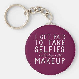 I get paid to take selfies - Younique Basic Round Button Keychain