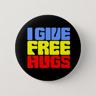I Give Free Hugs 2 Inch Round Button