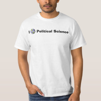 I [Globe] Political Science T-Shirt