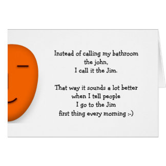I Go To The Jim Funny Joke Quote Send a Smile Card