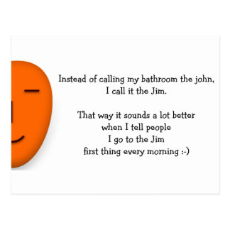 I go to the Jim - Send a Smile - Funny Postcard