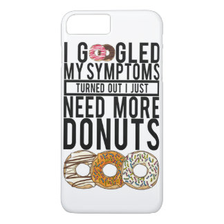 I GOOGLED MY SYMPTOMS I JUST NEED MORE DONUTS! Case-Mate iPhone CASE