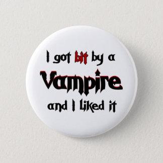 I got bit by a Vampire 2 Inch Round Button