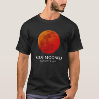 I Got Mooned Jan 2018 T-Shirt