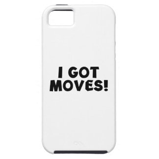 I GOT MOVES! iPhone 5 COVER