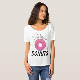 I got Nuts for Donuts T-Shirt