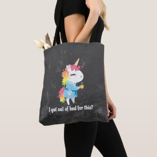 I got out of bed for this? Snarkles the Unicorn Tote Bag