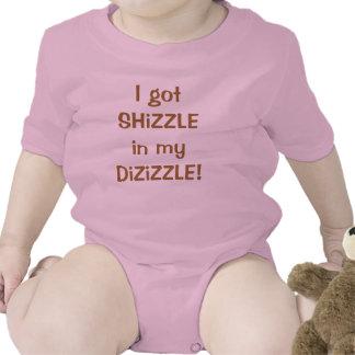 I got SHiZZLE in my DiZiZZLE Shirt