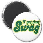 I got swag fridge magnet