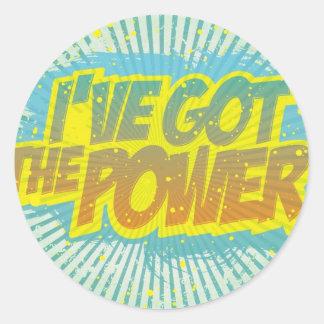 I Got the Power Classic Round Sticker
