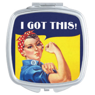 I GOT THIS Rosie the Riveter Mirror Compact Compact Mirror