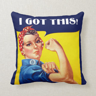 I GOT THIS Rosie the Riveter Pillow