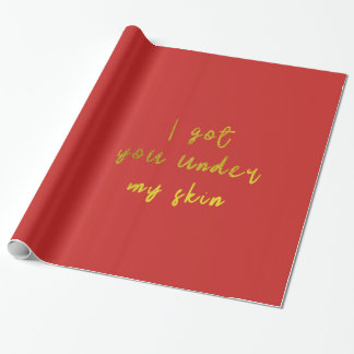 I got you under my skin wrapping paper