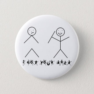 I got your back funny slogan 2 inch round button