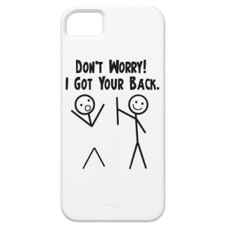 I Got Your Back iPhone 5 iPhone 5 Case