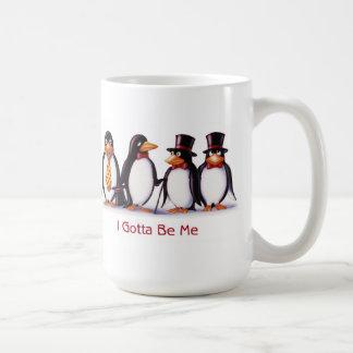 I Gotta Be Me mug