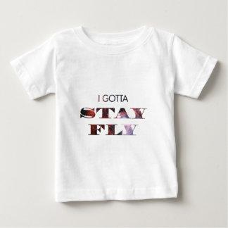 I Gotta Stay Fly Baby T-Shirt