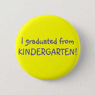 I graduated - button