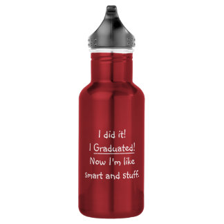 I Graduated Smart Grad Funny Graduation Day Quote 532 Ml Water Bottle