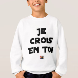 I grow in You - Word games - François Ville Sweatshirt