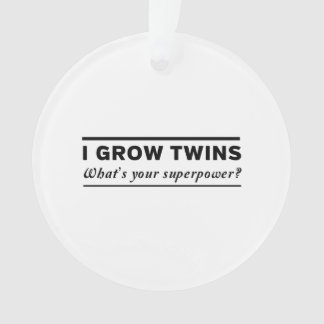 I Grow Twins Ornament