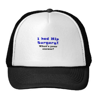 I Had Hip Surgery Whats Your Excuse Trucker Hat