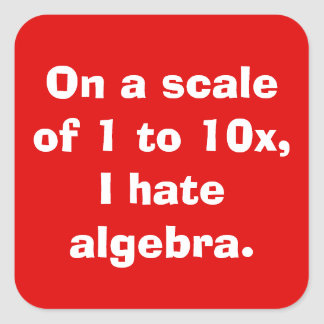 I Hate Algebra Stickers