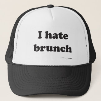 I hate brunch Hat