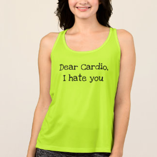 I Hate Cardio Tank