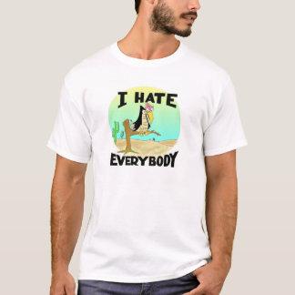 I HATE EVERYBODY T SHIRT
