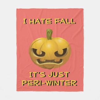 I Hate Fall--It's Just Peri-Winter Fleece Blanket