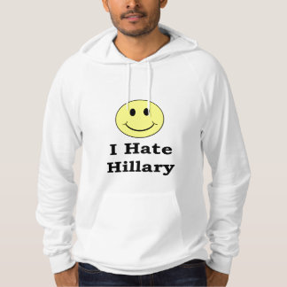 I Hate Hillary  happy smiley face Hoodie