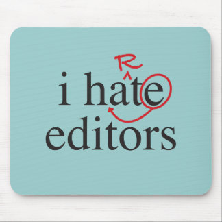 I hate/iheart editors mouse pad