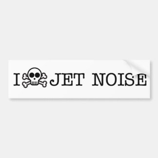 I Hate Jet Noise Bumper Sticker